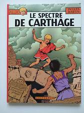 EO 1977 (très bel état) - Alix 13 (le spectre de Carthage) - Jacques Martin
