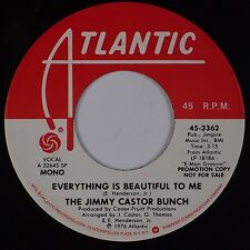 JIMMY CASTOR BUNCH: Everything Is Beautiful To Me ATLANTIC Soul DJ PROMO 45 NM-
