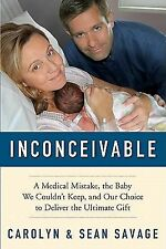 Inconceivable: A Medical Mistake, the Baby We Couldn't Keep, and Our C-ExLibrary