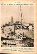 Embarquement & Débarquement des Troupes US Army Sammies WWI 1917 ILLUSTRATION