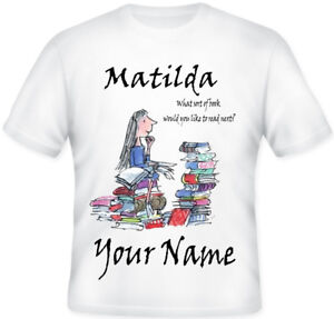 Kids BOYS GIRLS Personalised Matilda T Shirt Great Gift World Book Day School!