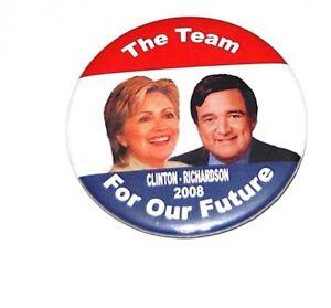 2008 HILLARY CLINTON BILL RICHARDSON campaign pin pinback button badge political