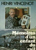 Livre mémoires d'un enfant du rail  H. Vincenot book