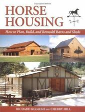 Horse Housing: How to Plan, Build, and Remodel Barns and Sheds  (NoDust)