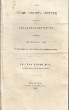 The Introductory Lecture before the Alabamian Institute.Woods.Tuscaloosa: 1834.