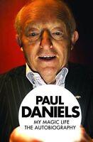 Paul Daniels: My Magic Life. The Autobiography by Daniels, Paul (Paperback book,