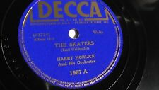 Harry Horlick - 78rpm single 10-inch – Decca #1987 The Skaters