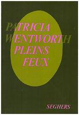 WENTWORTH Patricia - PLEINS FEUX - 1979