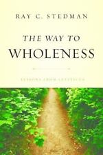 The Way to Wholeness: Lessons from Leviticus