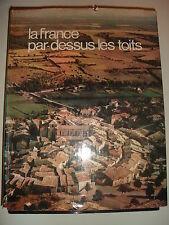 Livre la France par-dessus les toits