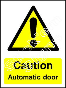 Caution Automatic door Stickers & Signs WARN0046