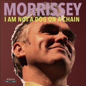 Morrissey - I Am Not a Dog on a Chain - New CD Album