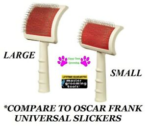 MGT UNIVERSAL SLICKER BRUSH Curved Back*Compare to Oscar Frank Deluxe*2 SIZES