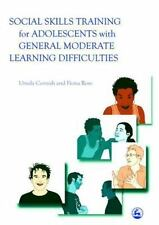 Social Skills Training for Adolescents with General Moderate Learning...