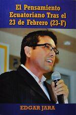 Edgar Jara, El Pensamiento EcuatorianoTras el 23 de Febrero (23-F)