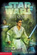 Star Wars Jedi Quest: The Way of the Apprentice by Jude Watson (2002)