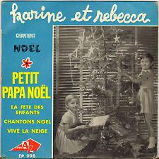 "KARINE ET REBECCA ""PETIT PAPA NOEL"" 60'S EP AZ 998"