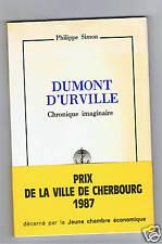 DUMONT D'URVILLE CHRONIQUE IMAGINAIRE PHILIPPE SIMON