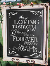 In Loving Memory Wedding /Rustic/Chalkboard Style  sign  8''x 10''