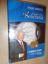 DVD N° 5 VIAGGIO NELLA SCIENZA PIERO ANGELA I CINQUE SENSI MONDO PERCEZIONE
