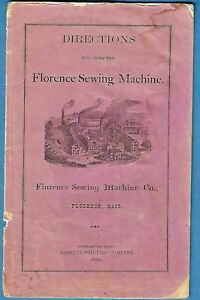 1873 FLORENCE SEWING MACHINE DIRECTIONS ~ SCARCE!