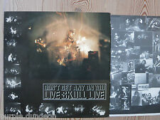 LIVE SKULL LIVE -  Don't Get Any On You  LP  HMS 083 insert