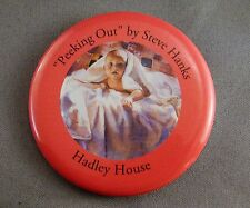 """PEEKING OUT"" by STEVE HANKS Hadley House 3"" Promotional Art Pin Pinback Button"