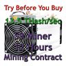 Bitmain Antminer S9 13.5 THash/sec Guaranteed 12 Hours Mining Contract SHA256