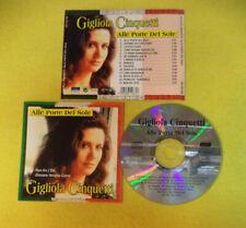 CD GIGLIOLA CINQUETTI Alle porte del Sole 1999 Germ EUROTREND CD 152.765 (CI54)