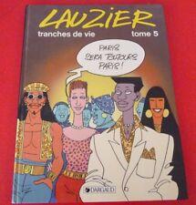 French Hard Cover Comic Book Lauzier / Tranches de Vie Tome 5