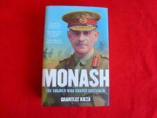 Monash: The Soldier Who Shaped Australia By Grantlee Kieza (2015) HCDJ