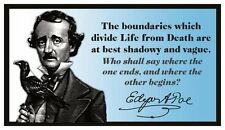 Fridge Magnet: The Boundaries Which Divide Life from Death (Edgar Allan Poe)