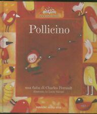 POLLICINO CON CD AUDIO PERRAULT SALEMI LE GRANDI FIABE 2005 CORRIERE DELLA SERA