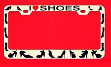 I Love Shoes License Plate Frame Tag High Hill Women Girly Weatherproof Vinyl
