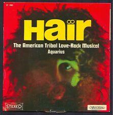 HAIR ROCK MUSICAL The American Tribal Love AQUARIUS / HAIR 45T Visadisc VI280
