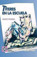 Titeres en la Escuela (Paperback or Softback)