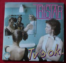 Tristar, TV's ok / that's the way it goes, SP - 45 tours