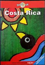 Rob Rachowiecki, Guide EDT (Lonely Planet): Costa Rica, Ed. EDT, 1998