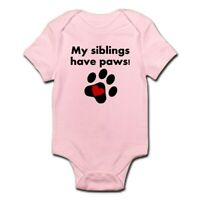 CafePress My Siblings Have Paws Body Suit Baby Bodysuit (1583622934)