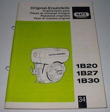 Ersatzteilliste Hatz Diesel 1B 20 / 1B 27 / 1B 30 Ersatzteilkatalog ET Katalog!