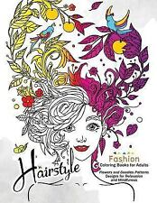 HairStlye Fashion Coloring Books : Amazing Flower and Doodle Pattermns Design...