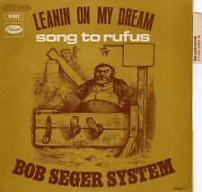 """BOB SEGER SYSTEM LEANIN ON MY DREAM / SONG TO RUFUS FRENCH 45 PS 7"""""""