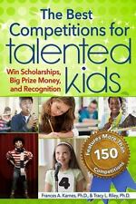 The Best Competitions for Talented Kids : Win Scholarships, Big Prize Money,...