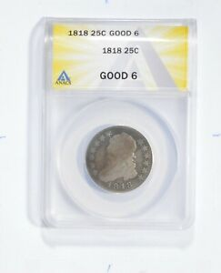 Good 6 1818 Liberty Cap Quarter - Graded ANACS *1825