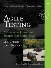 Agile Testing : A Practical Guide for Testers and Agile Teams Int'l Edition