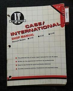 "CASE INTERNATIONAL HARVESTER ""5120 5130 5140"" TRACTOR I & T SHOP REPAIR MANUAL"