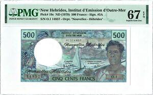 New Hebrides 500 Francs P19c 1979 PMG 67 EPQ s/n O.1 14857