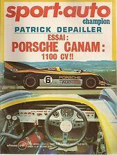 SPORT AUTO 151 1974 PORSCHE CANAM 1100CH PATRICK DEPAILLER GP FRANCE GP HOLLANDE