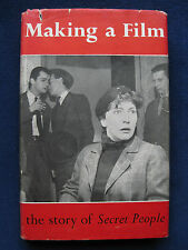 MAKING A FILM THE STORY OF 'SECRET PEOPLE' - SIGNED by Director LINDSAY ANDERSON