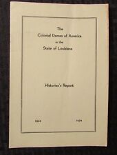 1933-34 National Society COLONIAL DAMES OF AMERICA State of Louisiana VG+ Report